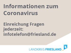 Einreichung Fragen jederzeit: infotelefon@friesland.de©Landkreis Friesland